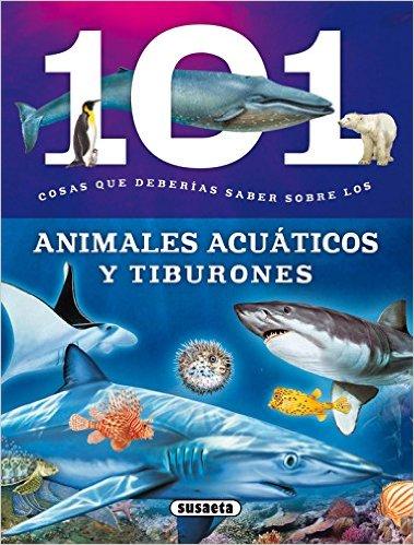 101 cosas animales acuáticos