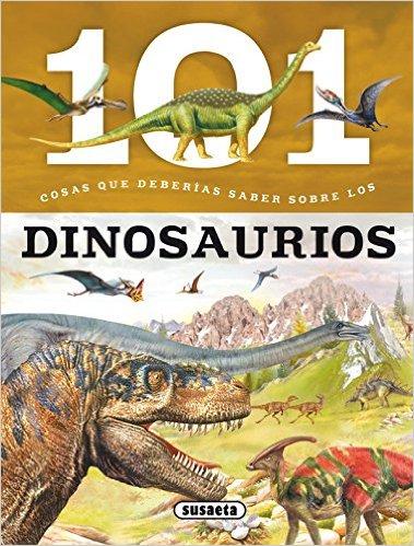 101 cosas dinosaurios