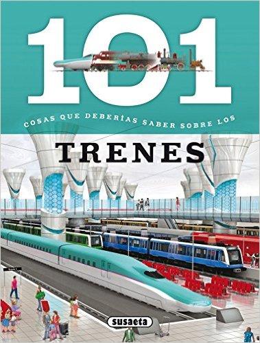 101 cosas trenes