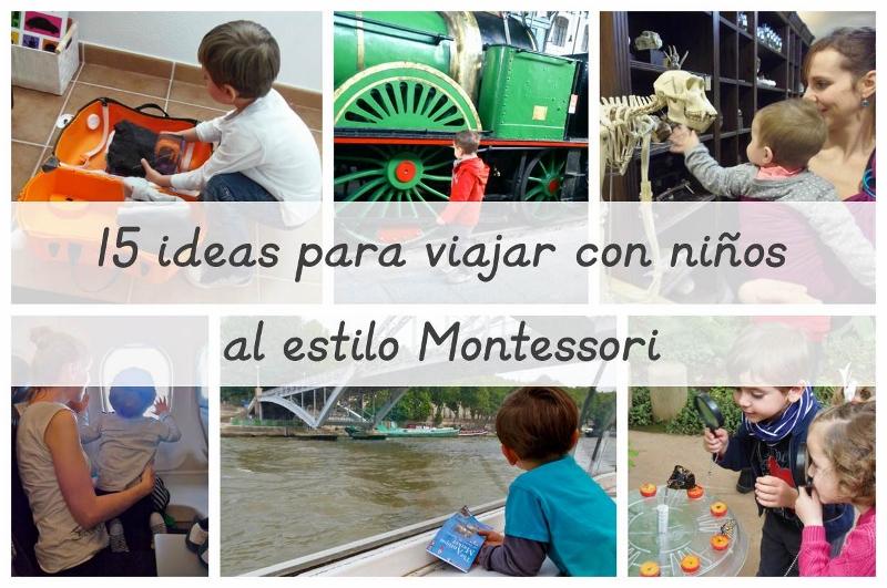 15 ideas para viajar con niños al estilo Montessori (800x531)