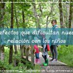 2 defectos de los adultos que dificultan nuestra relación con los niños (y cómo solucionarlo)