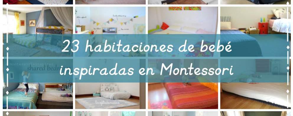 23+ Habitaciones de bebé inspiradas en Montessori (individuales, compartidas y colecho) - 23+ Montessori inspired bedrooms (baby, shared and co-sleep)