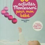 Reseña: 60 activités Montessori pour mon bébé – Book review: 60 activités Montessori pour mon bébé