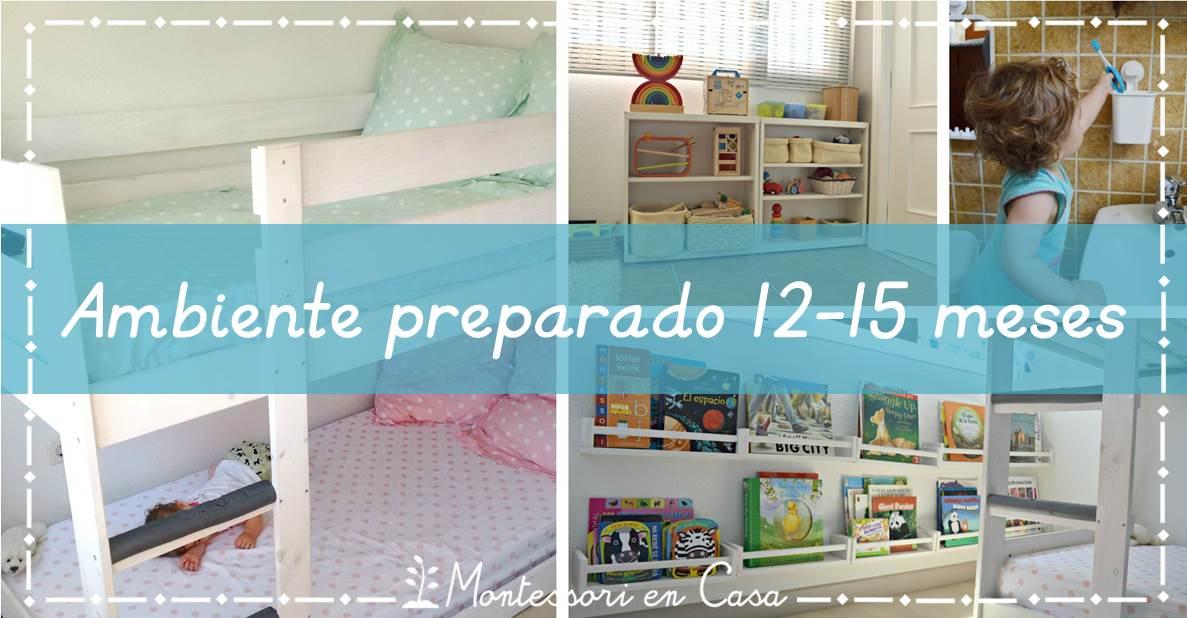 Ambiente preparado 12-15 meses