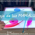 "Probando: Caja de luz ""MamaLuz"""