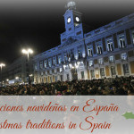 Christmas in Different Lands: Tradiciones navideñas en España – Christmas traditions in Spain