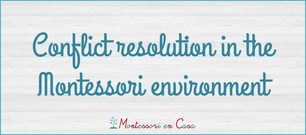 Conflict resolution in Montessori