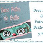 Doce Patas de Grillo: Entrevista a Beatriz Ayala y SORTEO