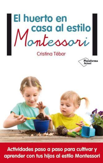 Vida pr ctica archivos montessori en casa - El huerto en casa ...