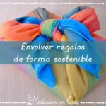 Envolver regalos de forma sostenible – Sustainable gift wrapping