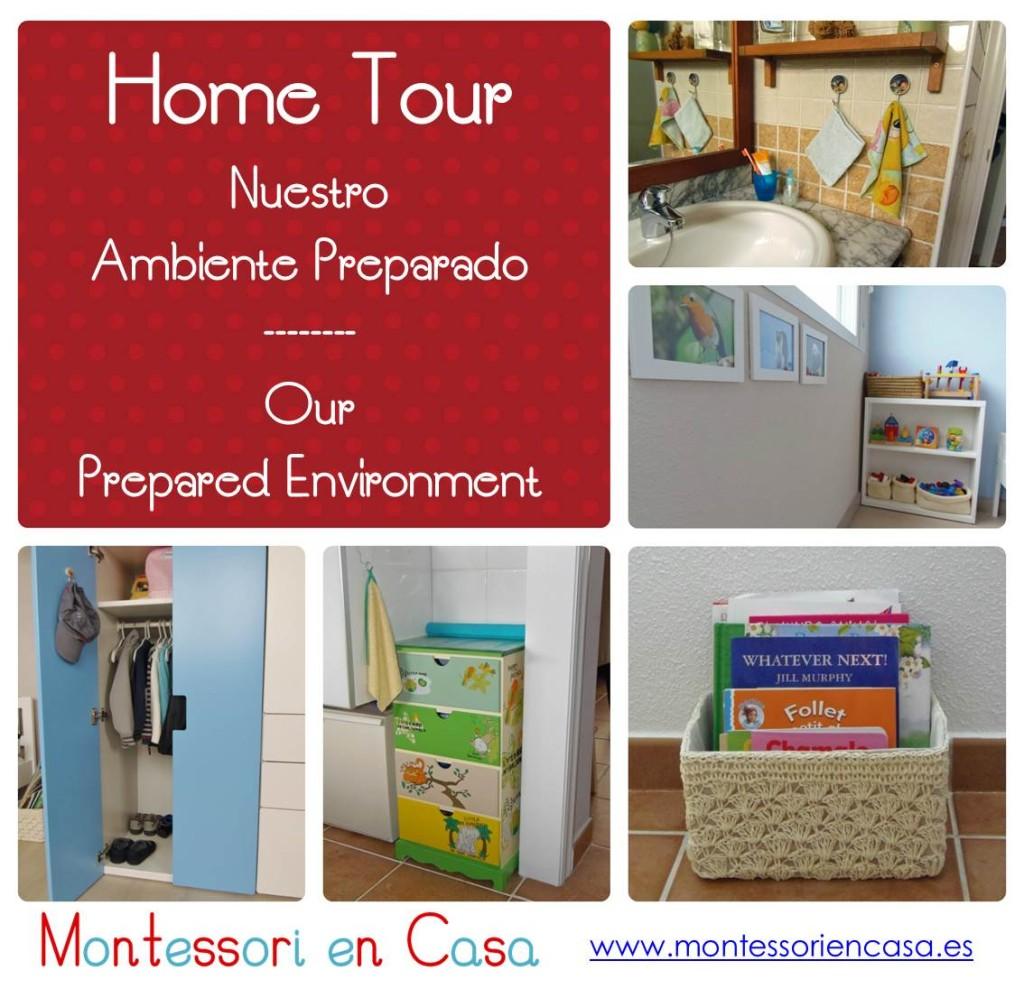 Home Tour - Nuestro Ambiente Preparado