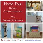 Nuestro Ambiente Preparado – Our Prepared Environment (home tour)