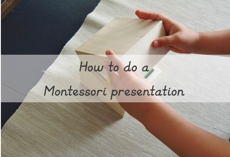 How to do a Montessori presentation (800x548)