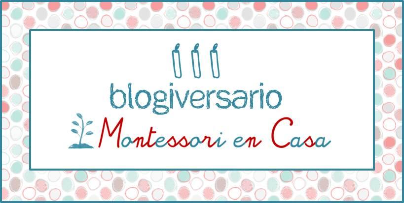 III blogiversario Montessori en Casa