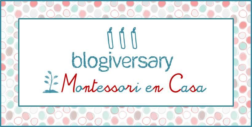 III blogiversary Montessori en Casa