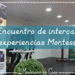 III Encuentro de intercambio de experiencias Montessori