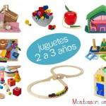 Juguetes por edad: 2 a 3 años – Toys by age: 2 to 3