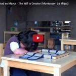 #MontessoriTV: La Voluntad es Mayor – The Will is Greater