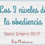 La voluntad y los 3 niveles de la obediencia – The will and the 3 degrees of obedience