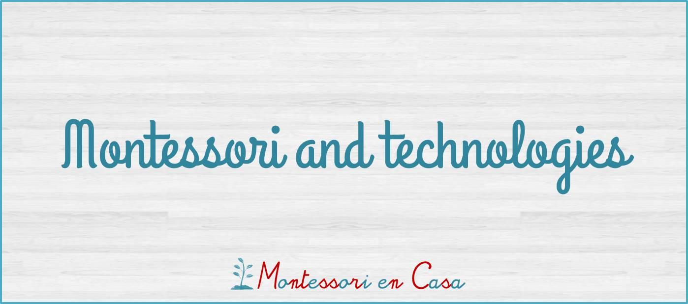 Montessori and technologies