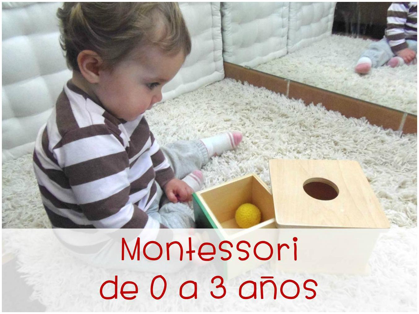 Montessori de 0 a 3 años