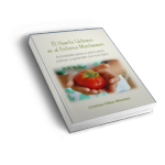"Mi primer ebook: ""El Huerto Urbano en el Entorno Montessori"" – My first ebook: ""The Urban Garden in the Montessori Environment"""