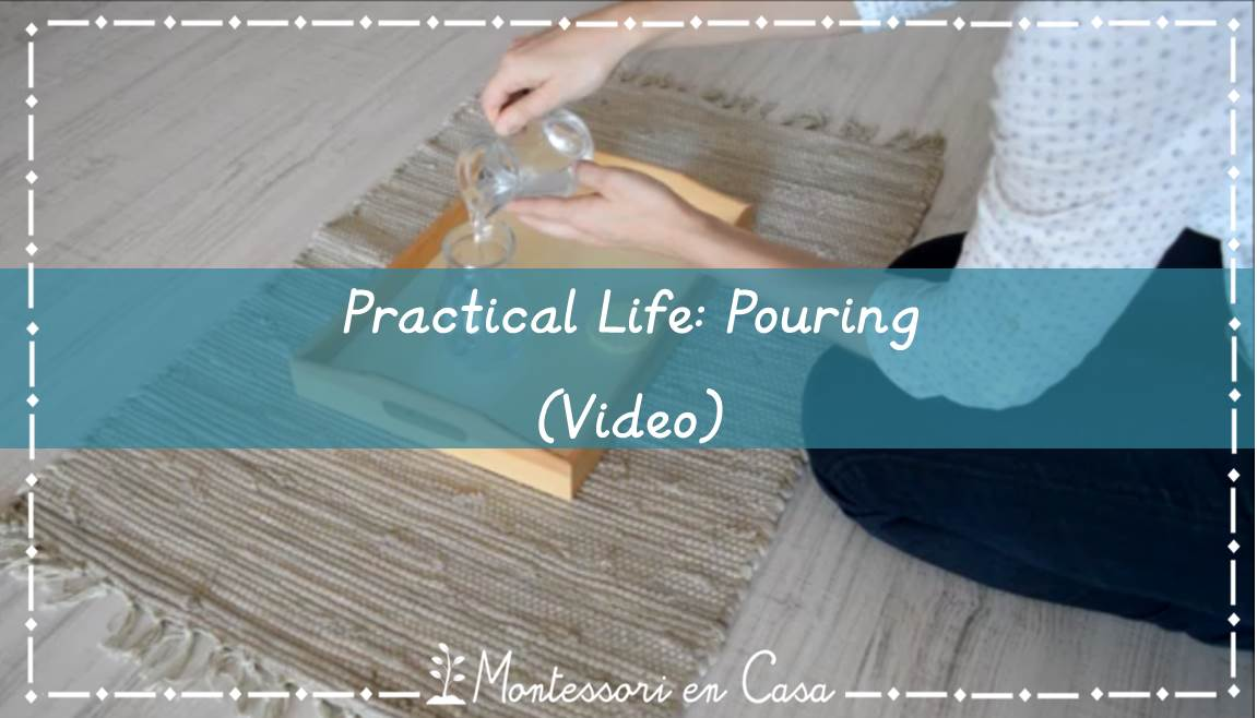 Practical Life Pouring video