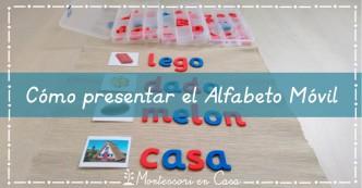 Presentar alfabeto móvil Montessori