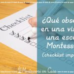 ¿Qué observar en una visita a una escuela Montessori? (checklist imprimible) – What to check when visiting a Montessori school?