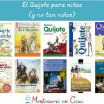 El Quijote para niños (y no tan niños) – Quixote in Spanish for kids (and grown-ups)