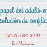El papel del adulto en la resolución de conflictos
