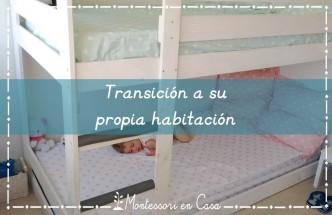 Transición a su propia habitación