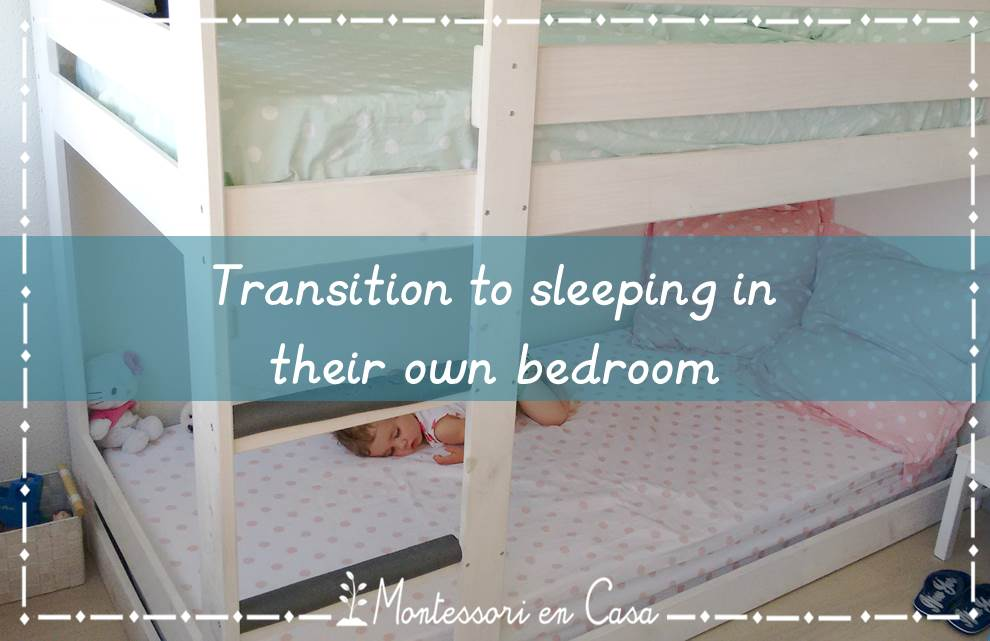 Transition to their own bedroom