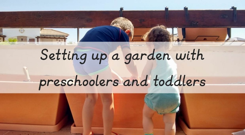 gardening with preschoolers and toddlers (800x441)