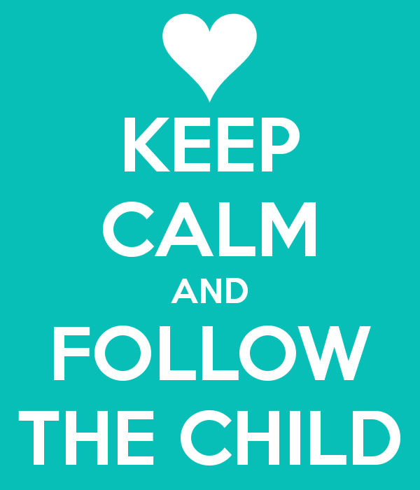 keep calm and follow the child