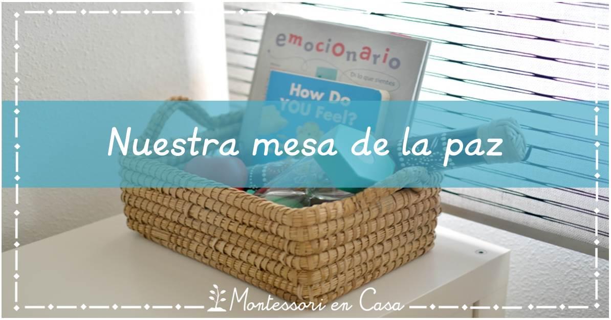 mesa de la paz - montessori en casa