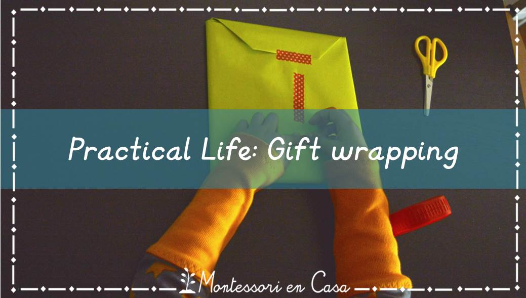 practical life gift wrapping - montessori en casa